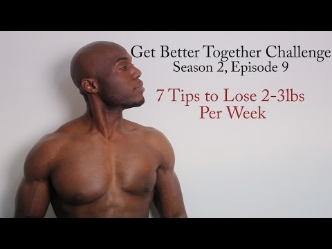 Video 7 Tips to lose 2-3lbs per week: Get Better Together Challenge (Ep. 9, S2)