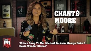 Chante Moore - Prince Sang To Me, Michael Jackson, & Stevie Wonder Stories (247HH Exclusive)