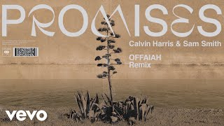 Calvin Harris, Sam Smith   Promises (OFFAIAH Remix) (Audio)