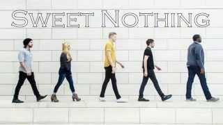 Pentatonix - Sweet Nothing (Calvin Harris ft. Florence Welch Cover)