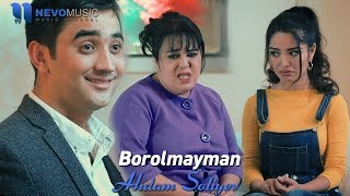 Adham Soliyev - Borolmayman (Official Music Video)