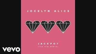 Jocelyn Alice - Jackpot (The Him Remix) [Audio]