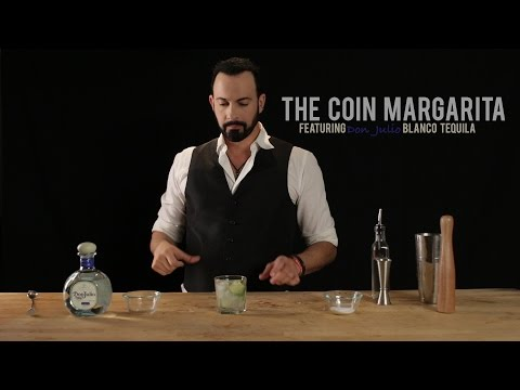 How to Make the Coin Margarita – Featuring Don Julio Blanco Tequila
