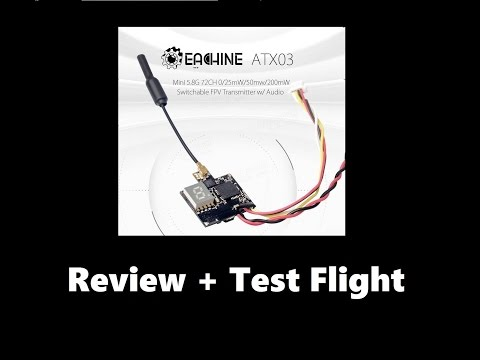 Eachine ATX03 Mini 5.8G 72CH Switchable FPV Transmitter w/ Audio - Review