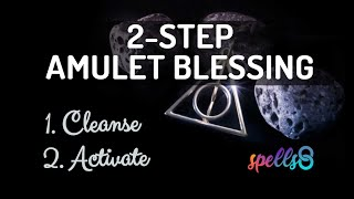 📿 Easiest Way to Charge an Amulet [Wiccan Blessing Spell] to Cleanse & Protect