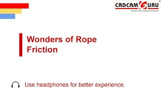 Wonders of Rope Friction