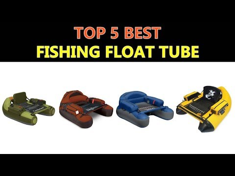 Best Fishing Float Tube 2018