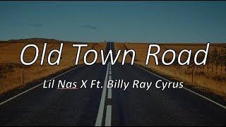 Lil Nas X - Old Town Road (ft. Billy Ray Cyrus) Lyrics