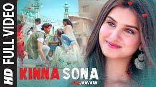 Mp3 Kinna Sona From Marjaavaan Meet