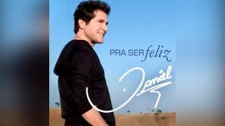 Pra Ser Feliz - Daniel