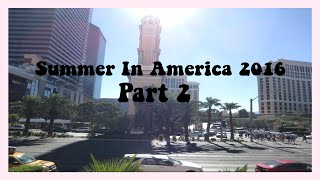 ✩ Summer in America 2016 | Part 2 ✩