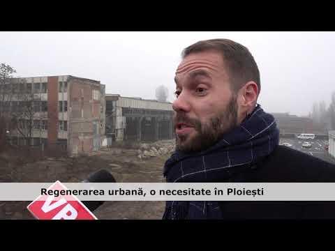 Regenerarea urbană, o necesitate în Ploiești