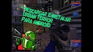 Como Descargar Urban Terror Para Android