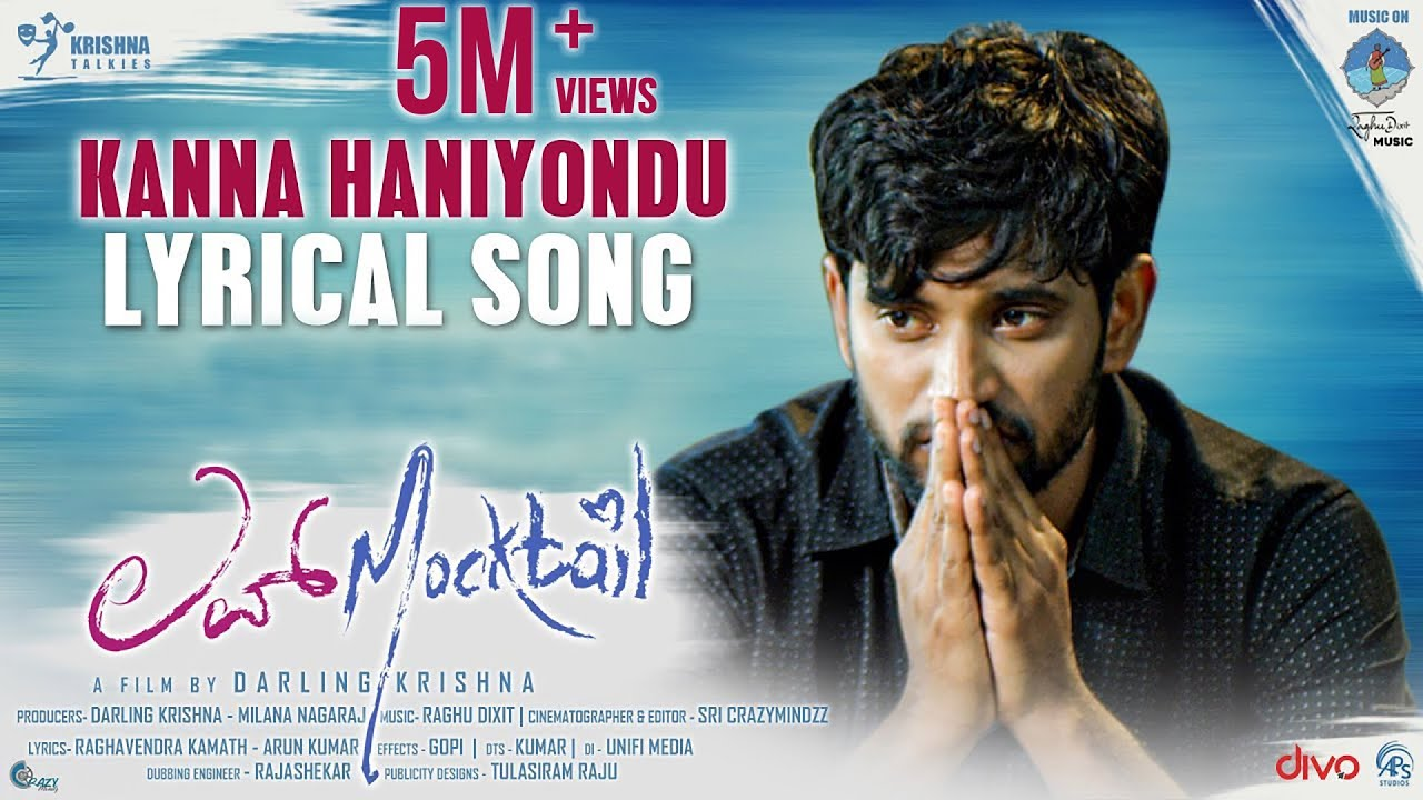 Kanna Haniyondhu lyrics  - Love Mocktail- spider lyrics