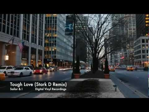 Sailor & I - Tough Love (Stark D Remix) Official Video