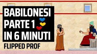 Babilonesi il primo impero di Hammurabi in sei minuti -  Flipped Classroom
