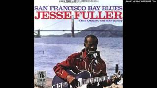 Jesse Fuller - San Francisco Bay Blues