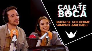Cala-te Boca com Mafalda Sampaio e Guilherme Machado