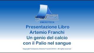 Presentazione Libro Artemio Franchi, un genio del calcio con il Palio nel sangue
