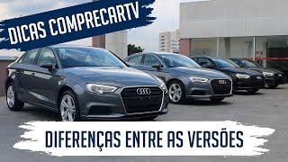 Audi A3 Sedan 2020 - Diferenças Entre as Versões