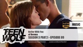 of Verona - Better With You | Teen Wolf 3x09 Music [HD]