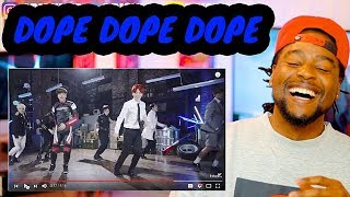 BLACK GUY REACTION to BTS - DOPE | 방탄소년단  - 쩔어 | MV