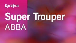 "Video thumbnail of ""Karaoke Super Trouper - ABBA *"""