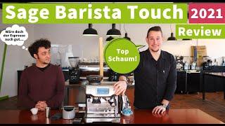 Sage Barista Touch - Espressomaschine für Einsteiger | Review 2021
