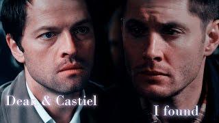 Dean & Castiel  - I Found  (Video/Song Request)
