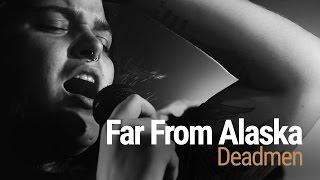Far From Alaska - Deadmen (ao vivo no Asteroid - Sorocaba/SP)