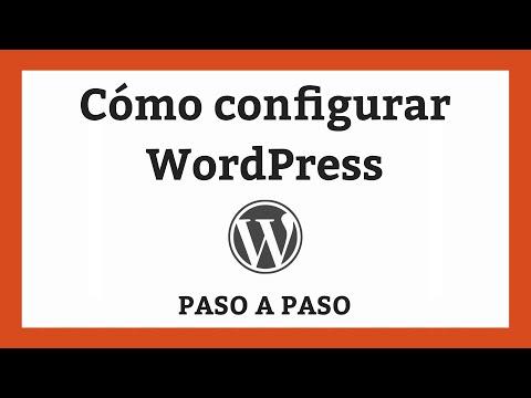 ️ Cómo configurar WordPress PASO A PASO en 2021