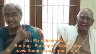 Sri. Mahadevan Mama & Smt. Rajeshwari Sharing Parampara Experience