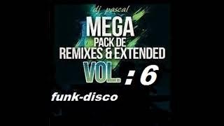 MEGA REMIXES FUNK - DISCO 2018 VOL : 6