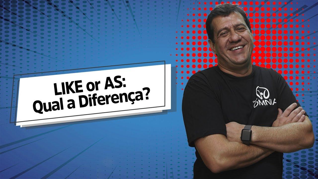 LIKE or AS: Qual a Diferença?