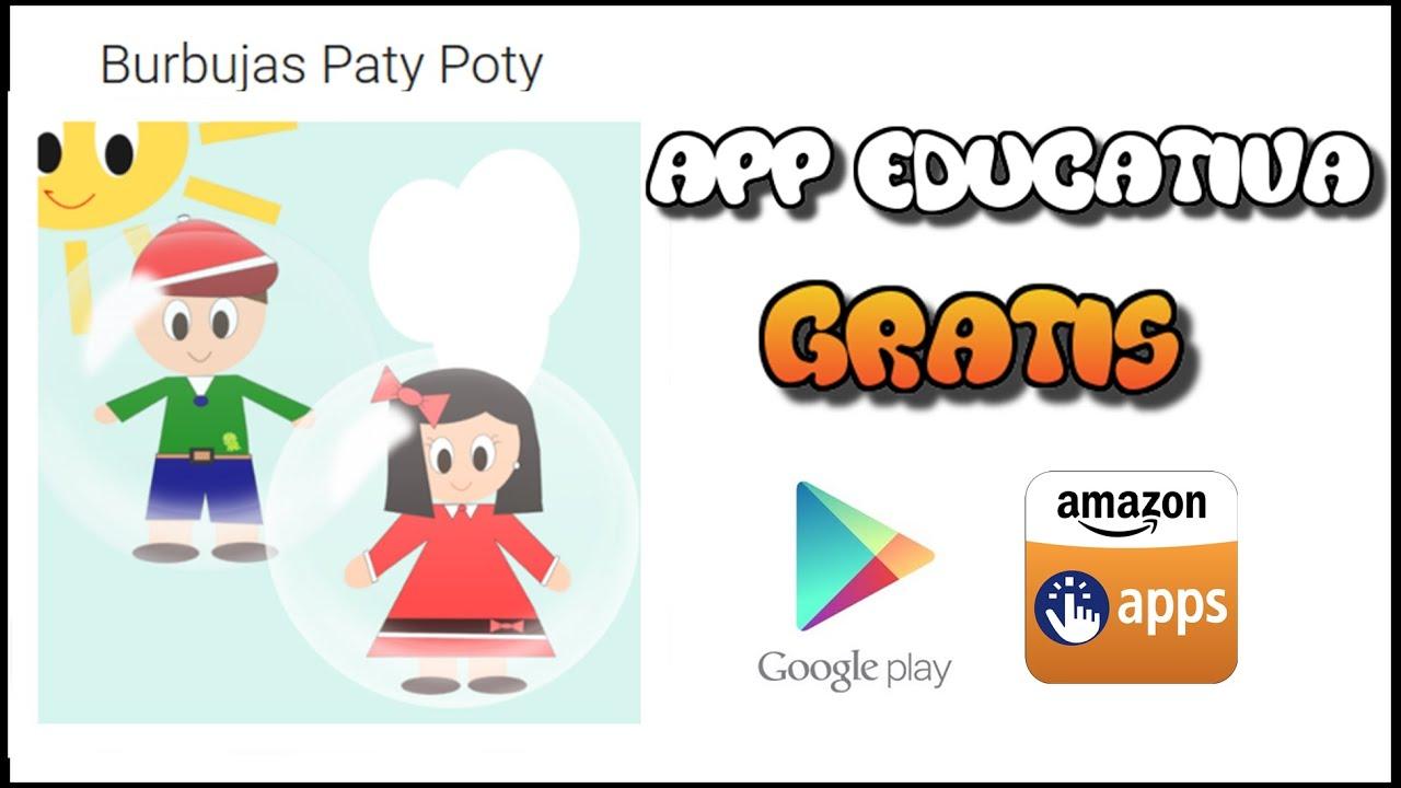 APP Educativa Burbujas Paty Poty - Vídeos educativos para Niñosy Bebés - Paty y Poty