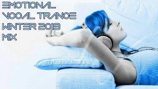 Best Emotional Vocal Trance Winter 2019 Mix Set