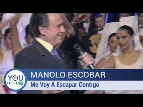 Manolo Escobar - Me Voy A Escapar Contigo