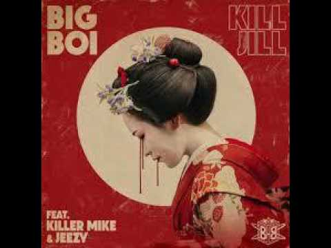 Big Boi - Kill Jill ft. Killer Mike and Jeezy (Bass Boosted)