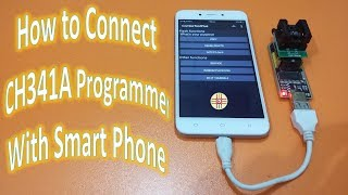 How To Connect And Use CH341A Mini USB Programmer With Smart Phone. Detail In Urdu/Hindi