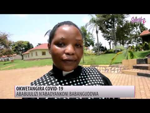 OKWETANGIRA COVID-19: Ababuulizi n'abadyankoni babanguddwa