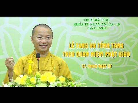 Lễ tang và tống táng theo quan niệm Phật giáo