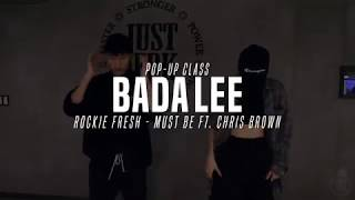 Bada Lee Pop Up Class | Rockie Fresh   Must Be Ft. Chris Brown | Justjerk Dance Academy