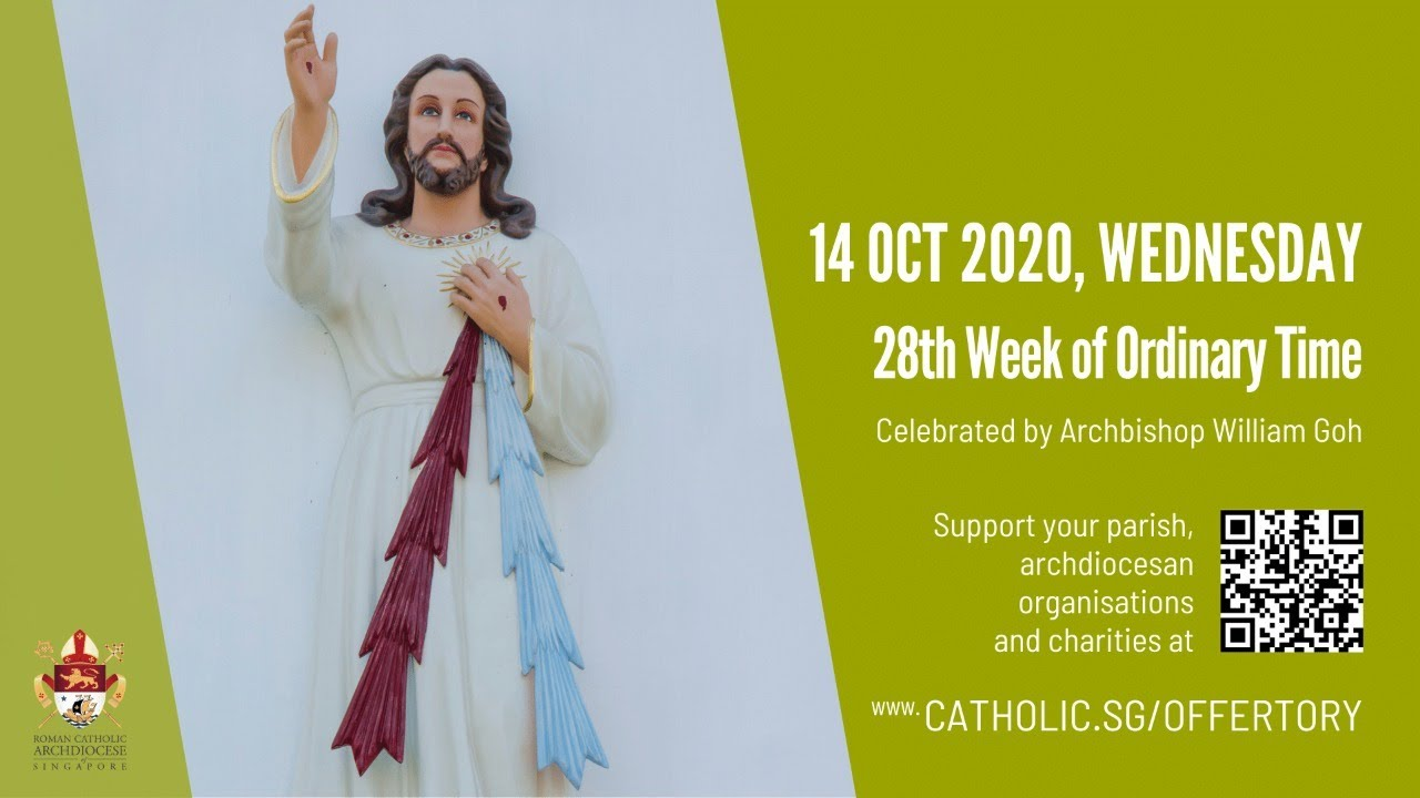 Watch Catholic Mass 14th October 2020 Online - 28th Week of Ordinary Time 2020
