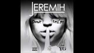 Jeremih Feat  YG   Don't Tell Em   New 2014   With Lyrics   HD