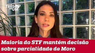 Amanda Klein: Quando se trata de Lula, STF age como Corte política