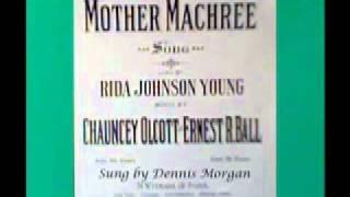 Mother Machree sung by Dennis Morgan