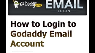 How to Login to Godaddy Email Account