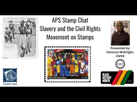 "Stamp Chat: Slavery and the Civil Rights Movement through Stamps presented by Clarence ""Stamp Man"" McKnight, ESPER"