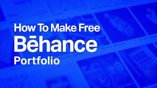 How To Make Free Behance Portfolio - Create Your First Project