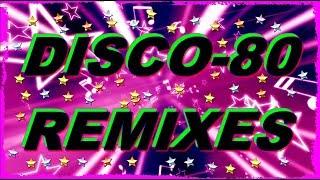 Disco-80 (Modern & Remix vers.) 23part.